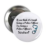 Tough Police Sister Button