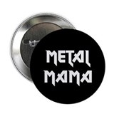 Metal Mama Button