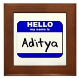hello my name is aditya  Framed Tile