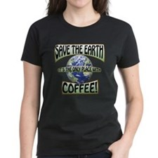 Save the Earth, Its the only Tee