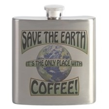 Save the Earth, Its the only place with coff Flask