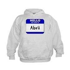 hello my name is abril Hoodie