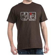Push Button, Receive Bacon T-Shirt
