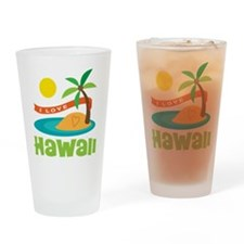 I Love Hawaii Drinking Glass