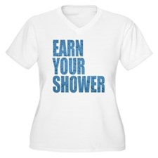 Earn Your Shower T-Shirt