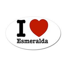 I love Esmeralda 35x21 Oval Wall Decal