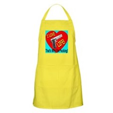 I Love Life That's Why I'm Pa BBQ Apron