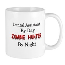Dental Assistant/Zombie Hunter Coffee Mug