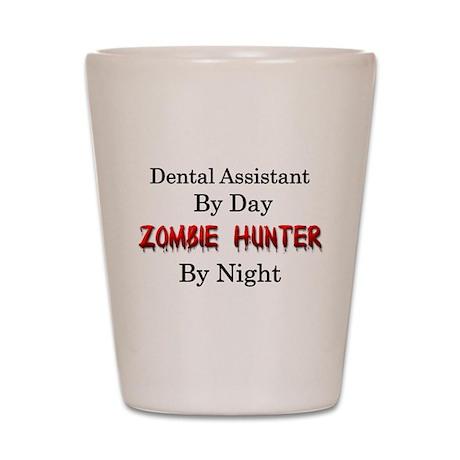 Dental Assistant/Zombie Hunter Shot Glass