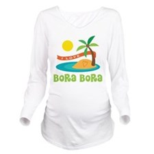 I Love Bora Bora Long Sleeve Maternity T-Shirt