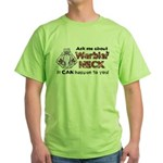 Ask Me About Warbler Neck Green T-Shirt