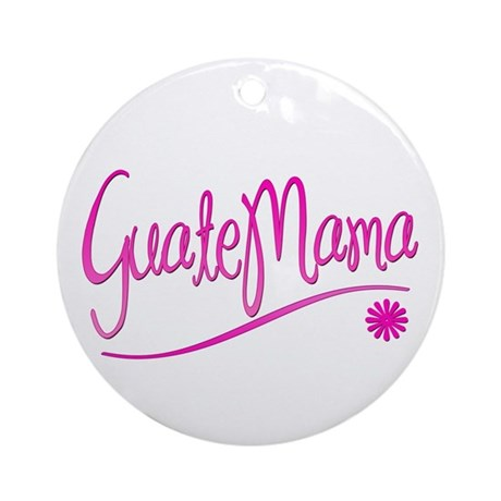 GuateMama Text Ornament (Round)