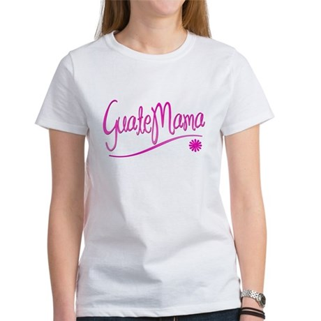 GuateMama Text Women's T-Shirt