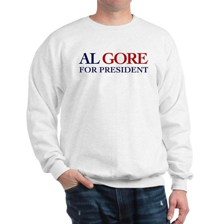 Al Gore for President Sweatshirt