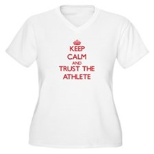 Keep Calm and Trust the Athlete Plus Size T-Shirt