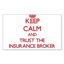 Keep Calm and Trust the Insurance Broker Decal