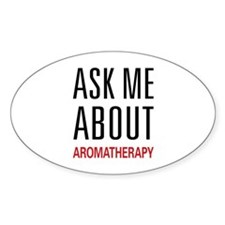 Ask Me About Aromatherapy Oval Decal