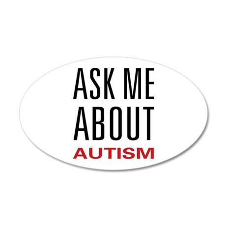Ask Me About Autism 38.5 x 24.5 Oval Wall Peel
