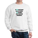 God/Chauffeurs Sweatshirt