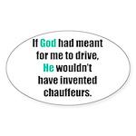 God/Chauffeurs Oval Sticker