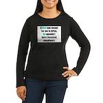 God/Chauffeurs Women's Long Sleeve Dark T-Shirt