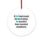God/Chauffeurs Ornament (Round)