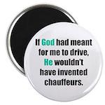 God/Chauffeurs Magnet