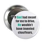 God/Chauffeurs Button