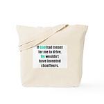 God/Chauffeurs Tote Bag