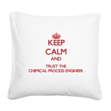 Keep Calm and Trust the Chemical Process Engineer
