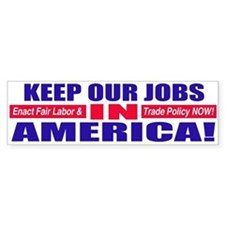 Keep Jobs in America Bumper Car Sticker