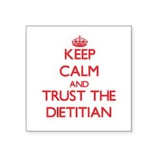 Keep Calm and Trust the Dietitian Sticker