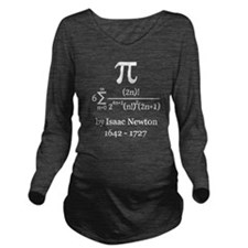 Pi by Sir Isaac Newton Long Sleeve Maternity T-Shi