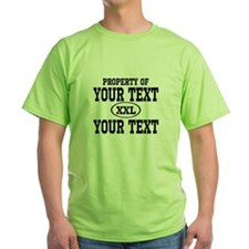 Property of Your Text T-Shirt