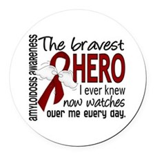 Bravest Hero I Knew Amyloidosis Round Car Magnet