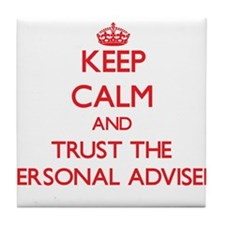Keep Calm and Trust the Personal Adviser Tile Coas