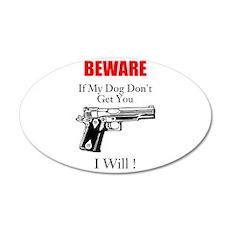 Beware 20x12 Oval Wall Decal