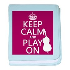 Keep Calm and Play On (double bass) baby blanket