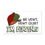 Be Vewy Quiet I'm Birding Rectangle Car Magnet