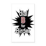 Dial B for Birder Rectangle Car Magnet