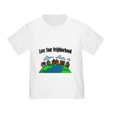 Love your Neighborhood T-Shirt