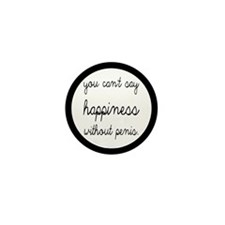 You Can't Say Happiness Mini Button (10 pack)