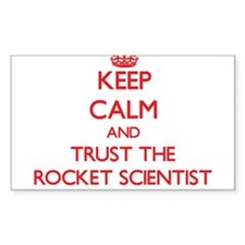 Keep Calm and Trust the Rocket Scientist Decal