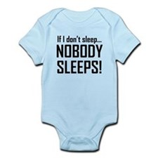 If I Dont Sleep Nobody Sleeps Body Suit