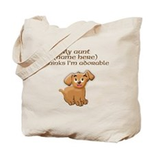 Fill in aunts name Tote Bag