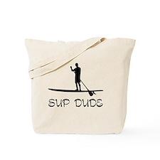 SUP Dude Tote Bag