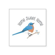 Home Sweet Home Bluebird Sticker