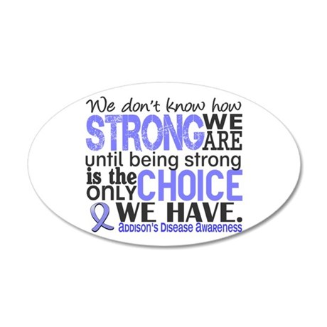 How Strong We Are Addison's 20x12 Oval Wall Decal