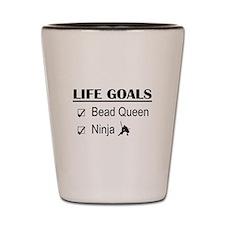 Bead Queen Ninja Life Goals Shot Glass