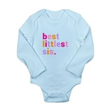 best littlest sis. Long Sleeve Infant Bodysuit